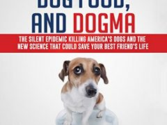 Dogs, Dog Food and Dogma