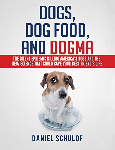 New Book Explains How Dog Food Dogma Pulls The Trigger On Disease