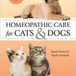 Homeopathic Care for Dogs and Cats